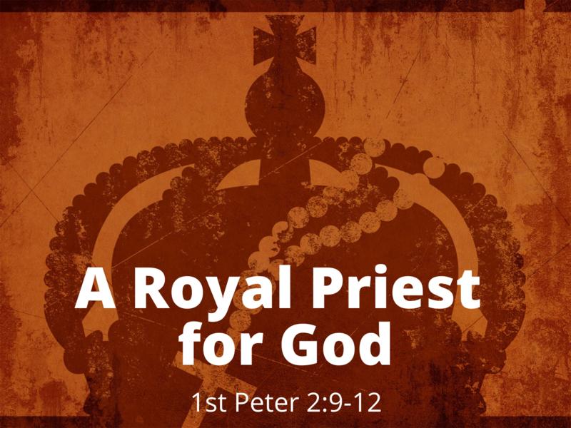 A Royal Priest for God