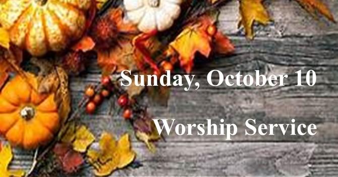 Sunday, October 10 Worship Service
