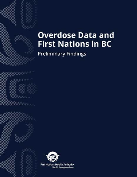 Overdose Data and First Nations in BC