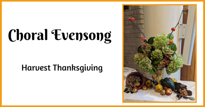 Choral Evensong - October 10, 2021 image