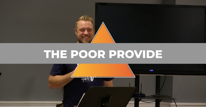The Poor Provide