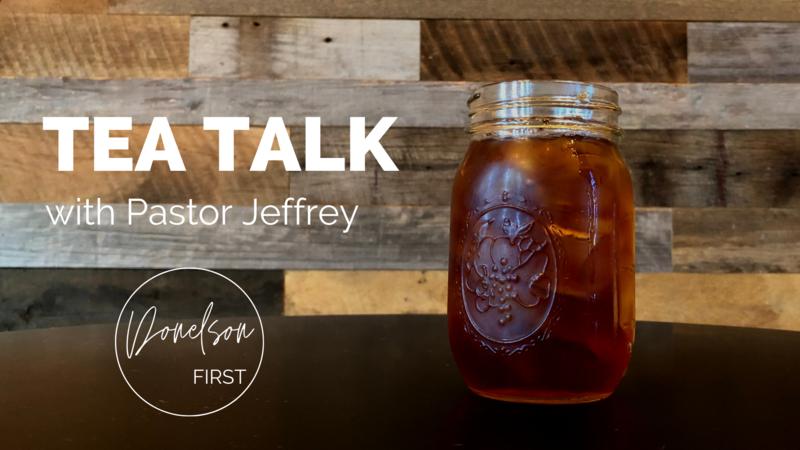 Tea Talk with Pastor Jeffrey