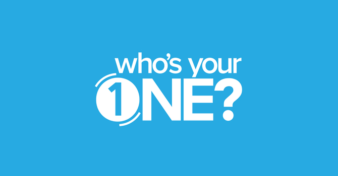 Who's Your One Part One: The Need for One