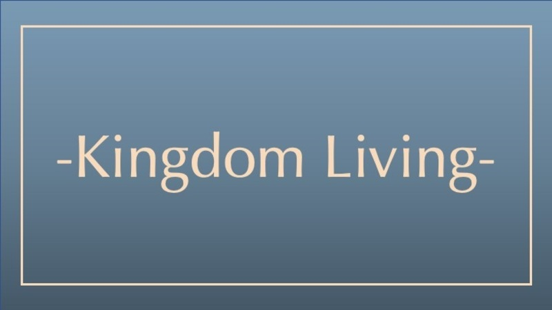 Kindgom Living