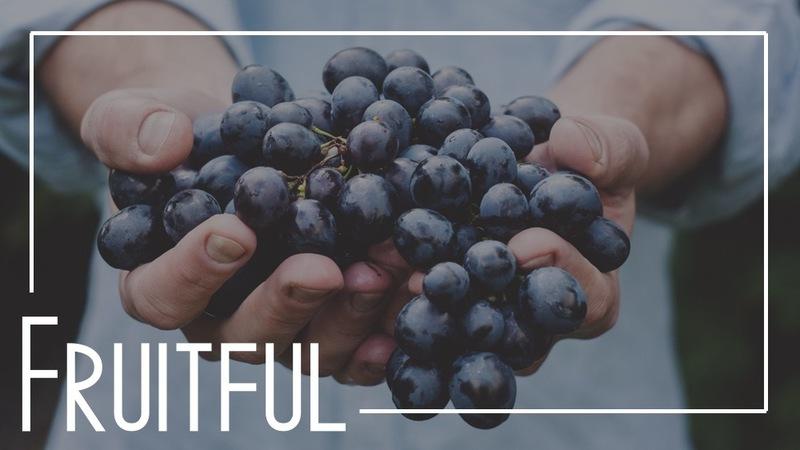 Fruitful Week 1 - 11am Traditional