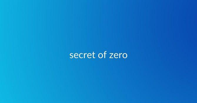 The Secret of Zero image