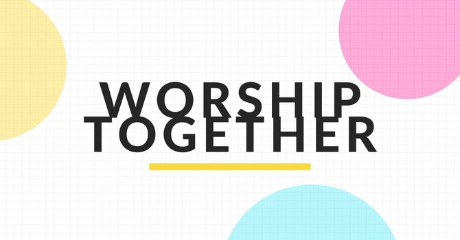 Worship Together Weekend image