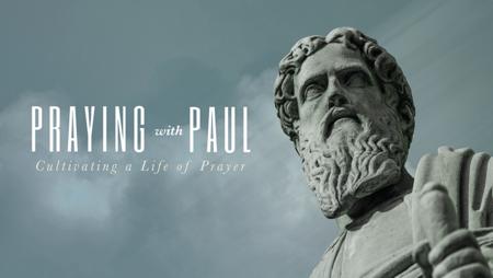 Praying with Paul