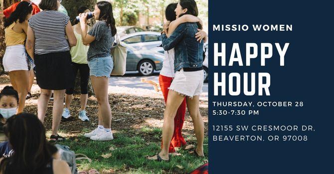 Missio Women's Happy Hour