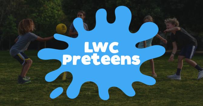 LWC Preteens
