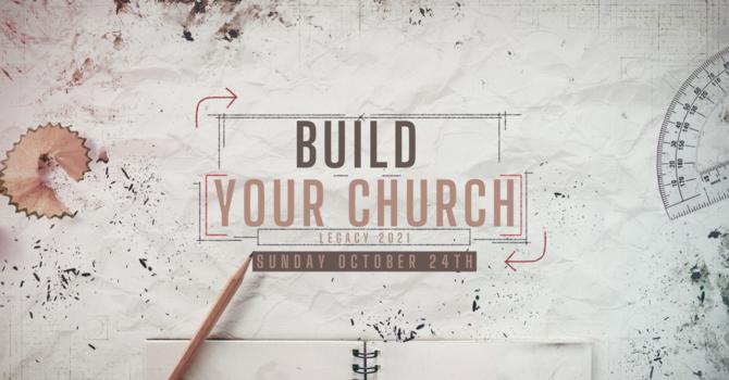 Build Your Church - (Part 3)