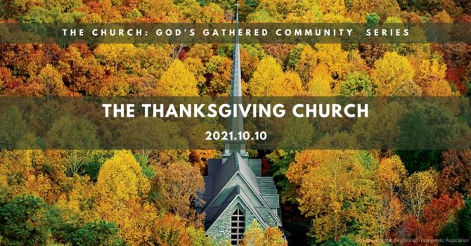 4 The Thanksgiving Church