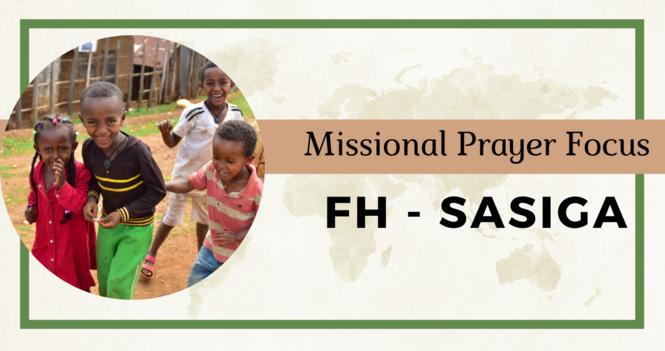 Food for the Hungry - Sasiga, Ethiopia