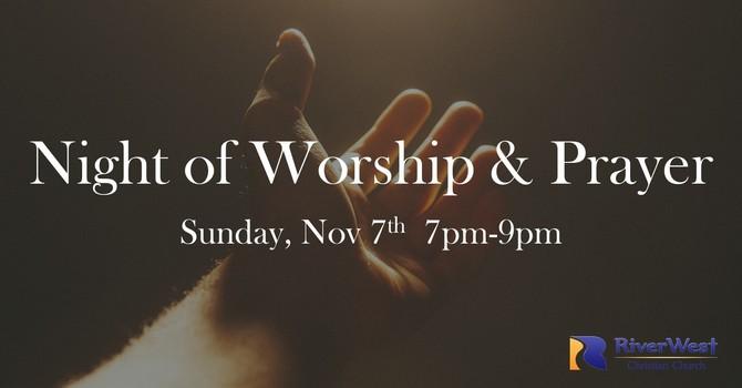 Night of Worship & Prayer