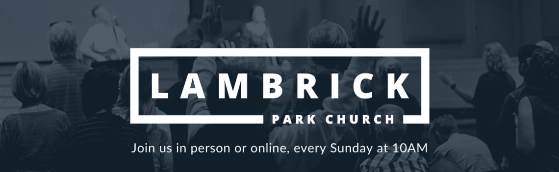 Lambrick Park Church