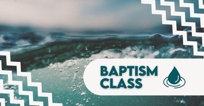 Baptism Preparation Class