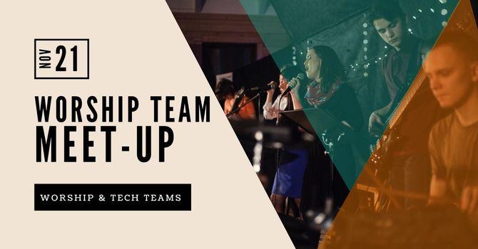 Worship Team Meet-Up