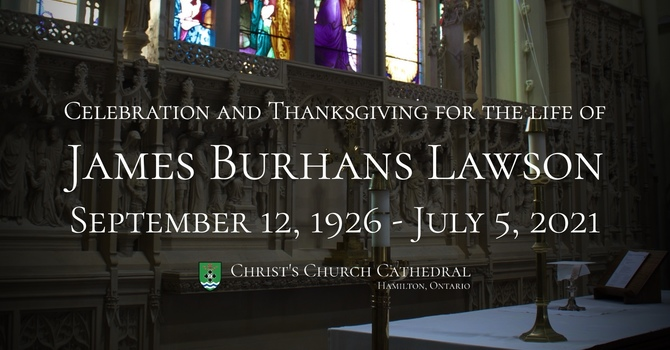Celebration and Thanksgiving for the Life of James Burhans Lawson