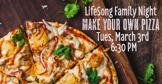 Church Family Night - Make Your Own Pizzas