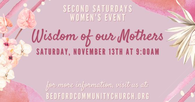 SECOND SATURDAY WOMEN'S EVENT