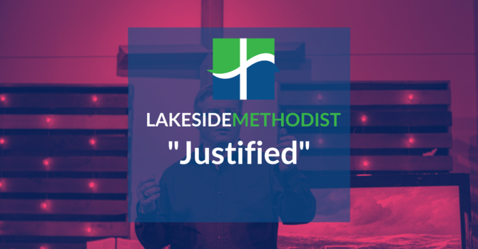 Justified - Sermon Only