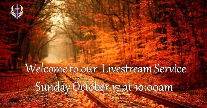 Sunday October 17 Livestream Service
