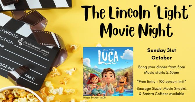 "The Lincoln ""Light"" Movie Night"