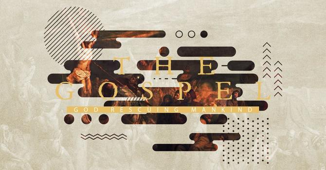 What Is The Message Of The Gospel?