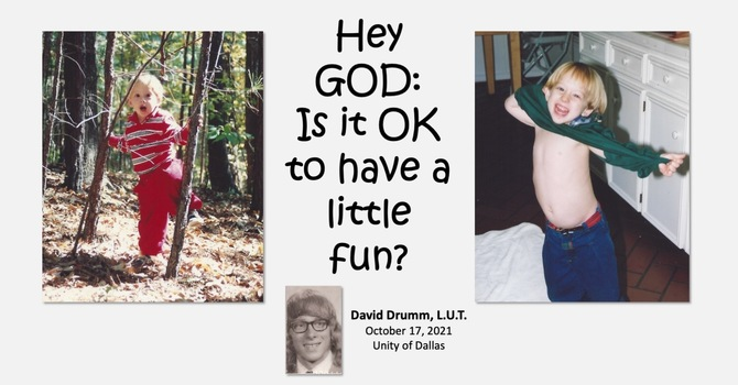 God, is it Okay to Have a Little Fun?