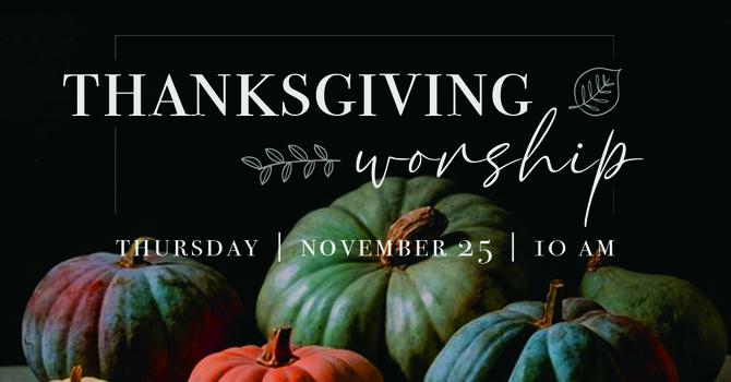 Thanksgiving Worship