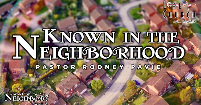 Known In The Neighborhood
