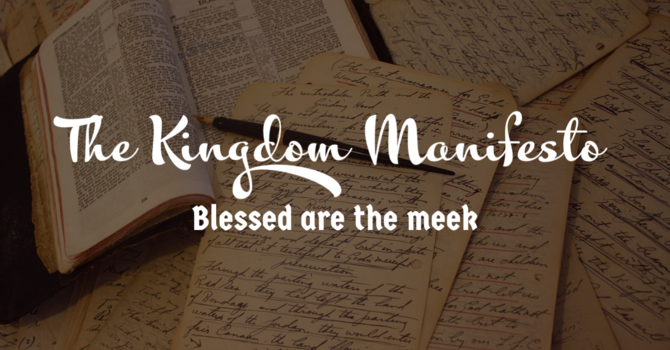 The Kingdom Manifesto Part Three