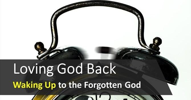 Loving God Back