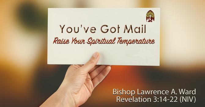 You've Got Mail: Raise Your Spiritual Temperature