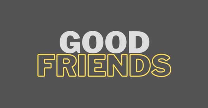Good Friends (Seniors)