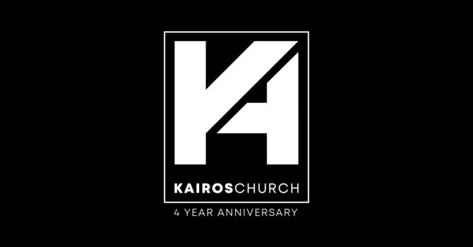 Kairos 4 Year Anniversary