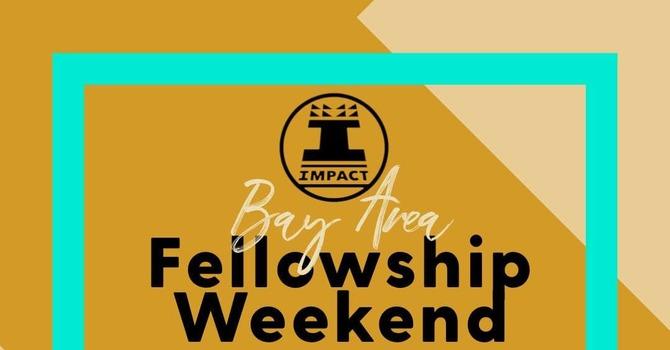 Fellowship Weekend 2021