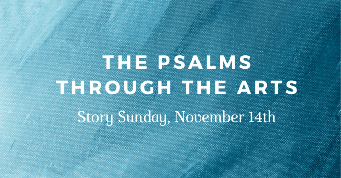 The Psalms Through the Arts image