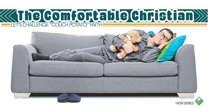 The Comfortable Christian Week 3