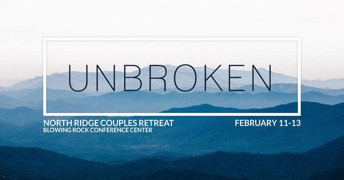 UNBROKEN   Couples Retreat