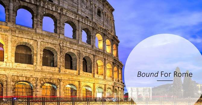Bound For Rome