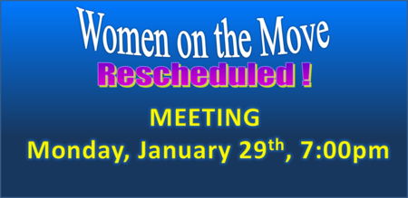 Women on the Move Rescheduled