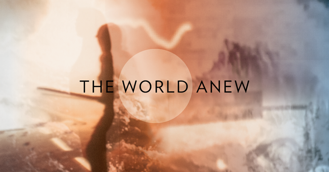 """The World Anew: """"A People of Prayer in a World that Seeks Control"""" - Life Group Week 6"""