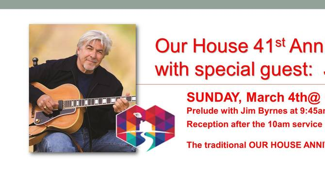 Our House Anniversary Service with Jim Byrnes