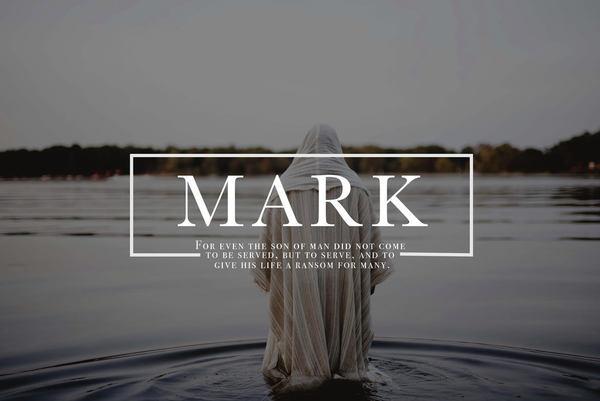 Sunday Worship: The Gospel of Mark