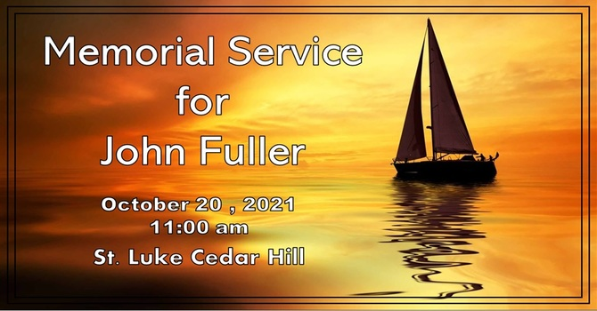 Memorial Service for John Fuller - Recorded Service Is Now Available image