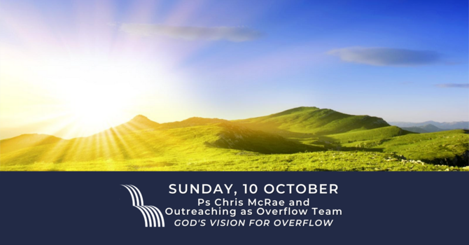God's Vision for Overflow 3