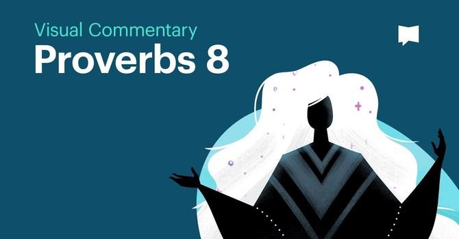 Wisdom Series: Proverbs 8