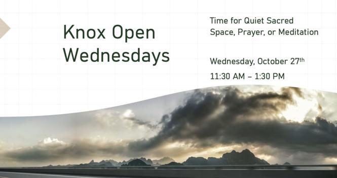 Knox Open Wednesdays