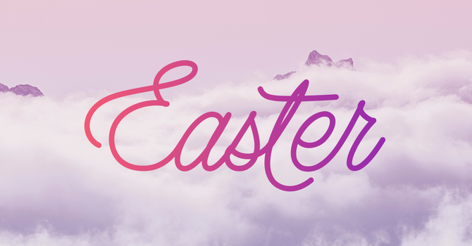 Easter Service 10:30 AM image